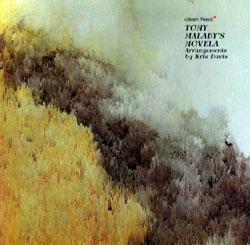 Tony Malaby: Novela (Clean Feed Records)