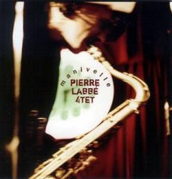 Labbe, Pierre: Manivelle (Ambiances Jazz)