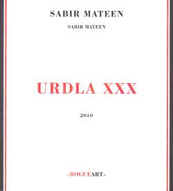Mateen, Sabir: Urdla XXX (RogueArt)