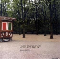 Memorize the Sky (Bauder / Wallace / Siegel): In Former Times (Clean Feed)