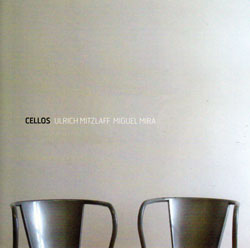 Mitzlaff / Mira: cellos (Creative Sources)