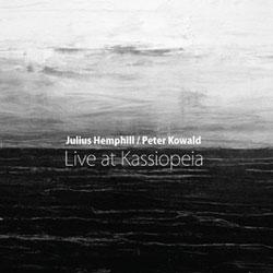 Hemphill, Julius and Peter Kowald: Live at Kassiopeia [VINYL]