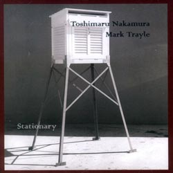 Nakamura / Trayle: Stationary