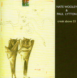 Wooley  / Lytton: Creak Above 33