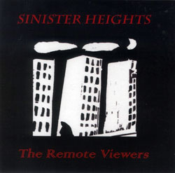 Remote Viewers, The: Sinister Heights (Remote Viewers)
