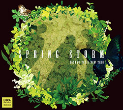 Fujii, Satoko New Trio: Spring Storm (Libra)