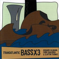 BassX3: Transatlantic