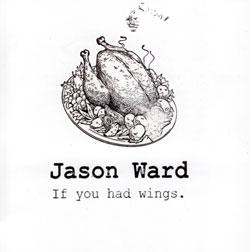 Ward, Jason: If You Had Wings