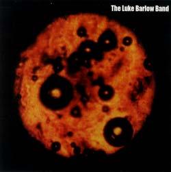 Barlow Band, The Luke: The Luke Barlow Band <i>[Used Item]</i> (Copepod)