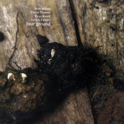 Milton / Thomas / Jewell / Farmer: Bear Ground
