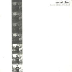 Blanc, Michel: Les Onze Tableaux De L'escouade (D'Autres Cordes)