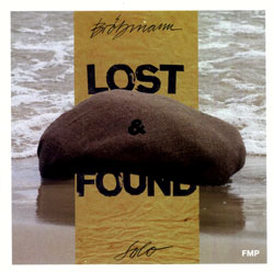 Peter Brotzmann: Lost & Found (FMP)