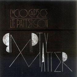 Capece / Patterson: empty matter