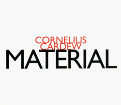 Cardew, Cornelius: Material (Hat [now] ART)