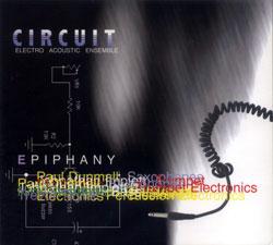 Circuit: Electro Acoustic Ensemble: Epiphany