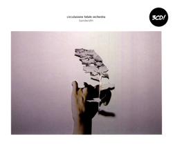 Circulasione Totale Orchestra: Bandwidth 3CD