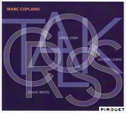 Copland, Marc: Crosstalk