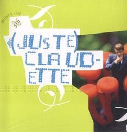 Cote, Michel F.: (juste) Claudette