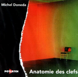 Doneda, Michael: Anatomie des clefs (Potlatch)