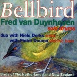 Van Duynhoven, Fred : Bellbird <i>[Used Item]</i>