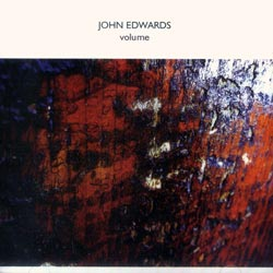 Edwards, John: Volume