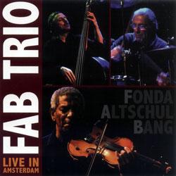 FAB Trio: Live in Amsterdam (Porter Records)