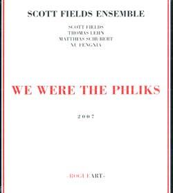 Fields Ensemble, Scott: We Are The Phliks (RogueArt)