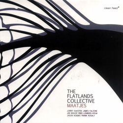 Flatlands Collective, The: Maatjes (Clean Feed)