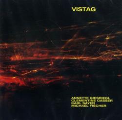 Giesriegl / Gasser / Sayer / Fischer: Vistag (Creative Sources)