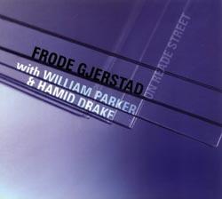 Gjerstad, Frode / Parker, William / Drake, Hamid: On Reade Street