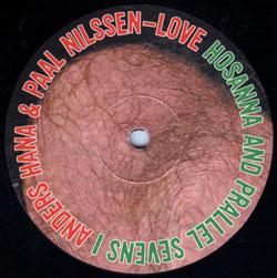 Nilssen-Love / Hana: Hosanna and Prallel Sevens I [10-inch LP]