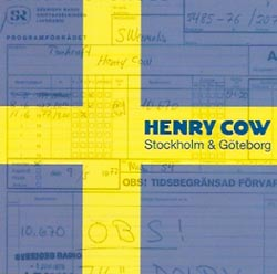 Henry Cow: Stockholm (Recommended Records)