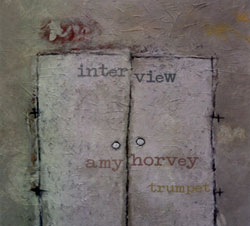 Horvey, Amy: Interview