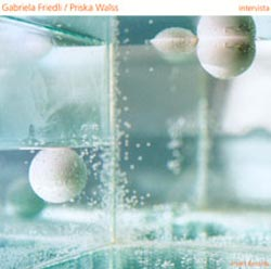 Walss, Priska & Gabriela Friedli: Intervista