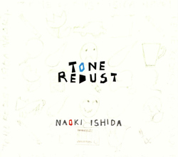 Ishida, Naoki: Tone Redust <i>[Used Item]</i>