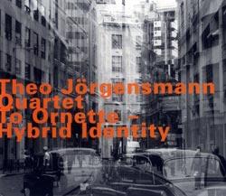 Jorgensmann Quartet, Theo: To Ornette - Hybrid Identity (Hatology)