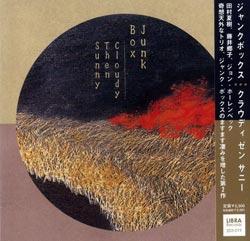 Junk Box (Tamura / Fujii / Hollenbeck): Cloudy Then Sunny