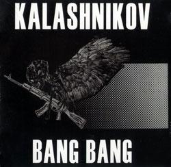 Kalashnikov: Bang Bang