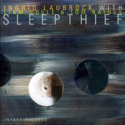 Laubrock, Ingrid: Sleepthief