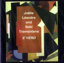 Leandre / Tramontana: E'vero (Leo Records)