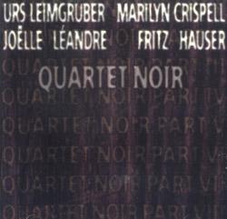 Leimgruber, Urs / Marilyn Crispell / Joelle Leandre / Fritz Hauser: Quartet Noir (Les Disques Victo)