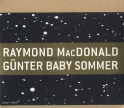 MacDonald, Raymond / Gunter Baby Sommer: Delphinius & Lyra (Clean Feed)