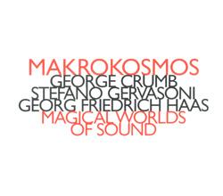 Makrokosmos Quartet: Magic Worlds Of Sound