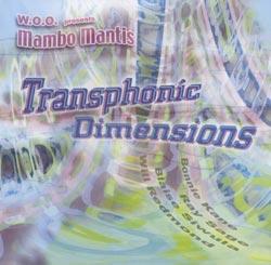 W.O.O. presents Mambo Mantis: Transphonic Dimensions
