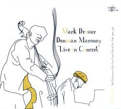 Mark Dresser / Denman Maroney: Live in Concert (Kadima Collective)