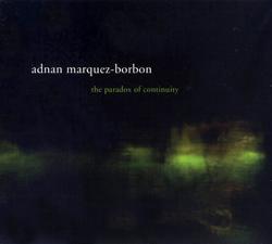Marquez-Borbon, Adnan : The Paradox of Continuity