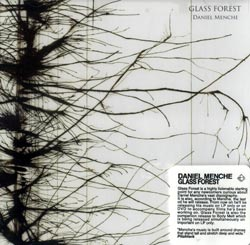 Daniel Menche: Glass Forest (Important Records)