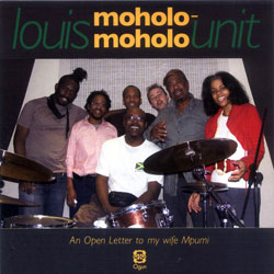 Moholo-Moholo, Louis Unit: An Open Letter to My Wife Mpumi