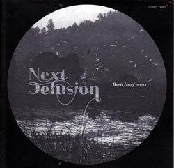Hauf Sextet, Boris: Next Delusion (Clean Feed)