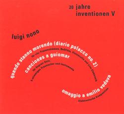 Nono, Luigi: 20 Jahre Inventionen V